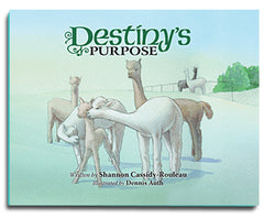 Destiny's Purpose by Shannon Cassidy-Rouleau