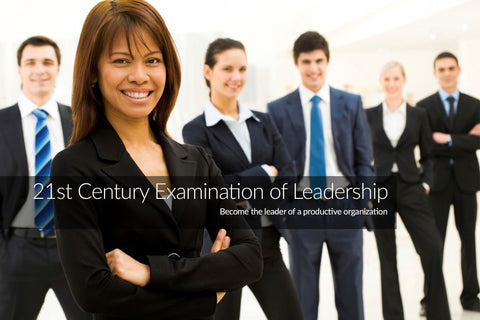 21st century Examination of Leadership