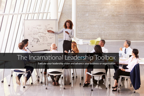 The Incarnational Leadership Toolbox