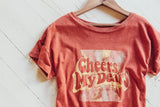 Cheers My Dears Graphic Tee