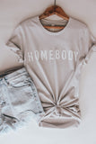 Homebody graphic tee.