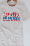 Dolly For President Graphic Tee