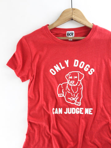 Only Dogs Loose Tee