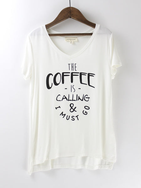 The Coffee is Calling Tee