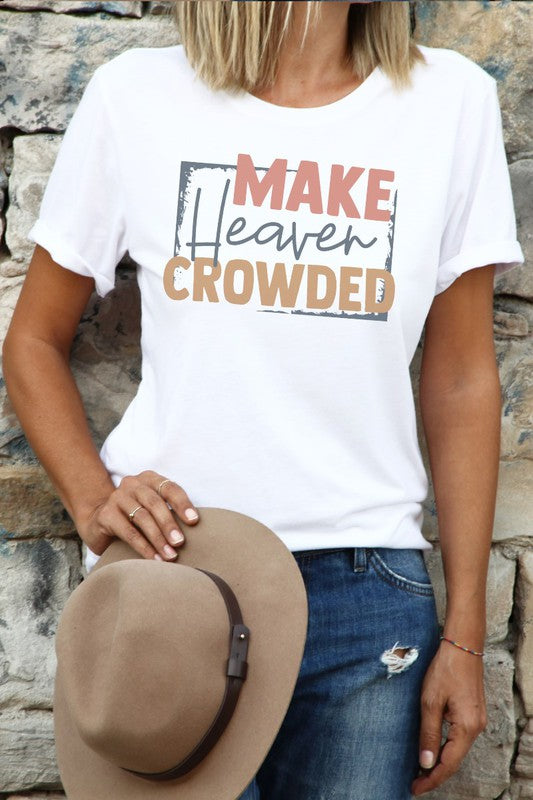 Make Heaven Crowded Graphic Tee