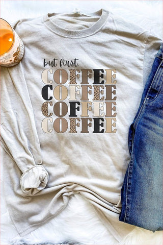 But First... Coffee Graphic Tee