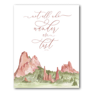 Print: Not All Who Wander All Lost