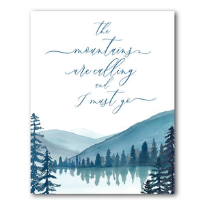 Print: The Mountains are Calling