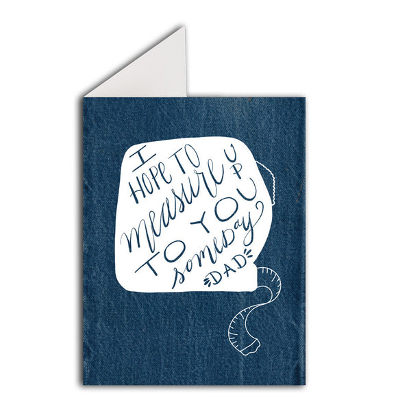 Greeting Card: Father's Day Measure Up