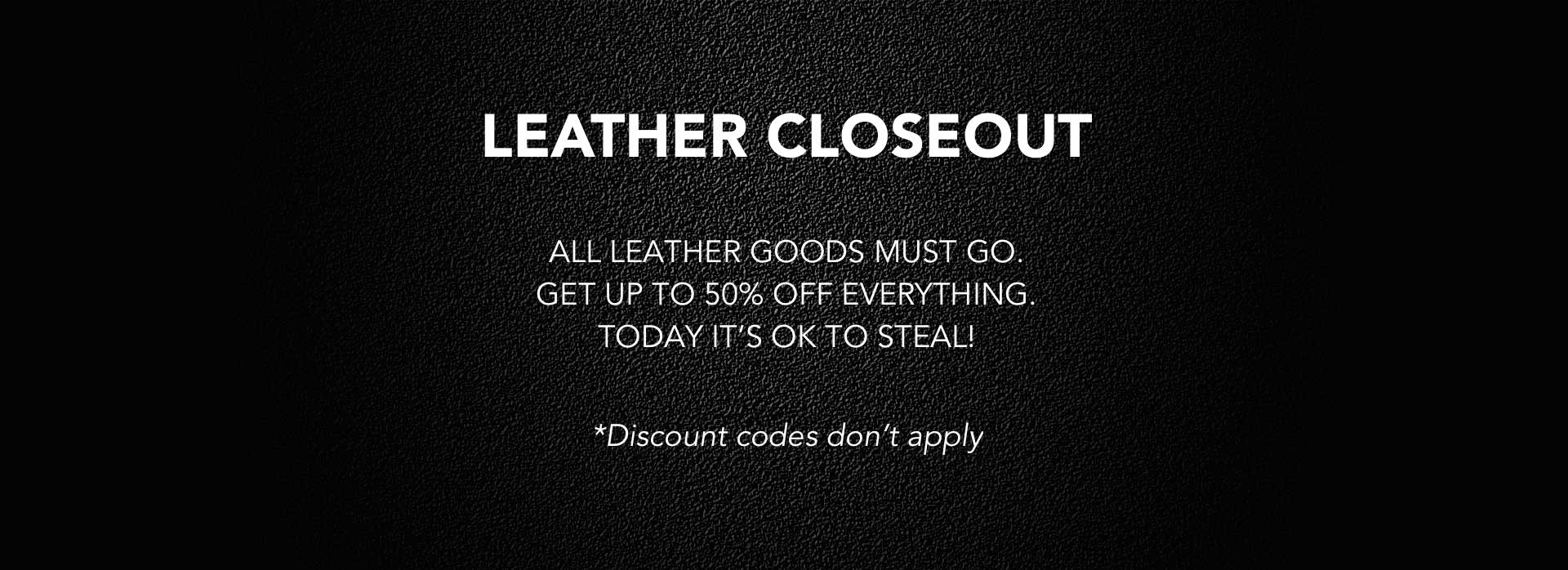 Leather Closeout Sale