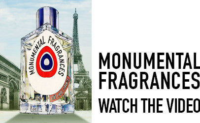 MONUMENTAL FRAGRANCES. A LITTLE BIT OF PARIS IN EVERY BOTTLE. WATCH THE VIDEO.