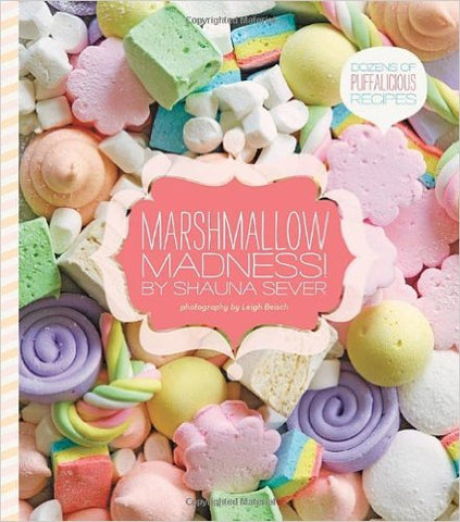 marshmallow madness candy recipe book