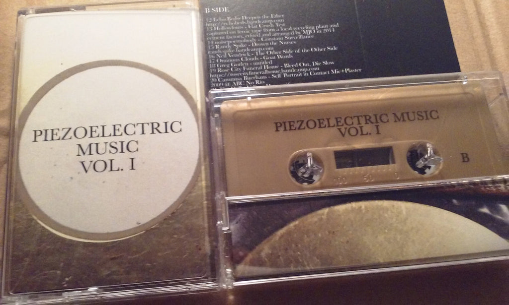 Piezoelectric Music Vol. I - C90 Cassette Compilation (CCR-050)