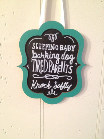 Doorbell Sign- Sleeping Baby, Barking Dog