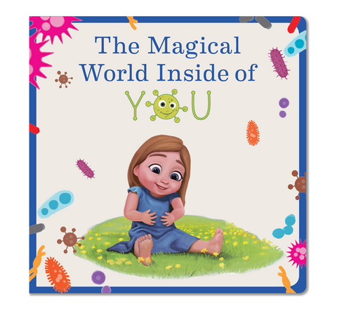 The Magical World Inside of You: Fun and educational children's book