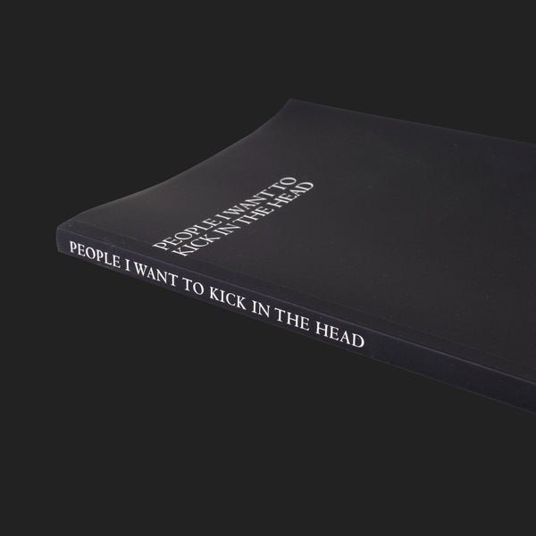 "PEOPLE I WANT TO ""KICK IN THE HEAD"" NOTEBOOK"