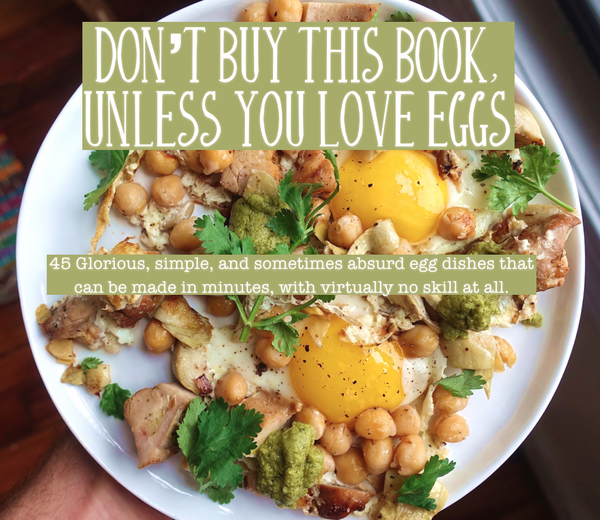 Don't Buy This Book, Unless You Love Eggs (Ebook)