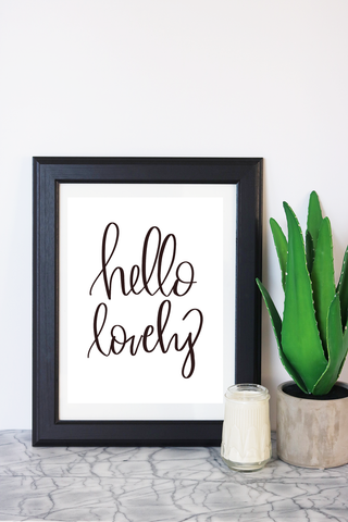 Hello Lovely Art Print
