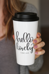 Hello Lovely Travel Mug