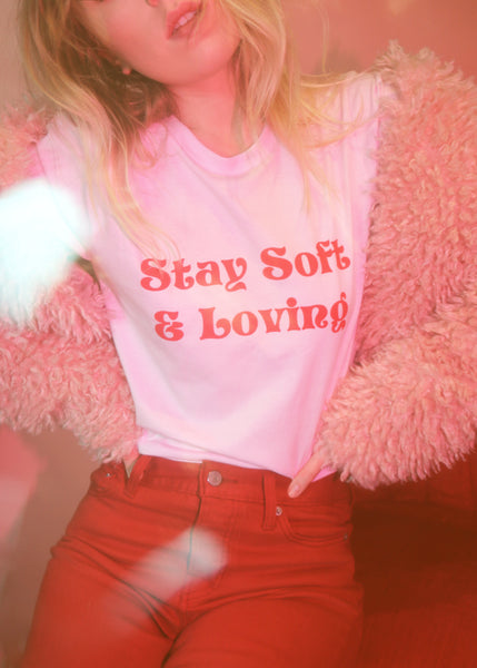 - Stay Soft and Loving Tee - REDWOLF