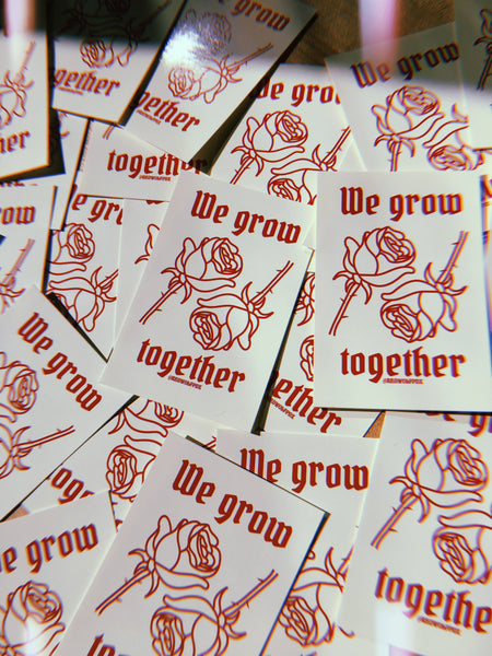 sticker - We Grow Together Sticker - REDWOLF