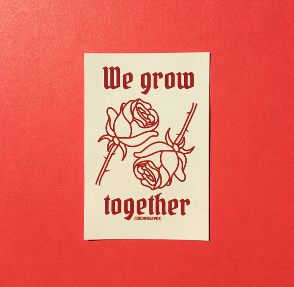 We Grow Together Sticker