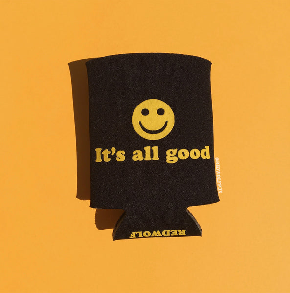 IT'S ALL GOOD :) KOOZIE