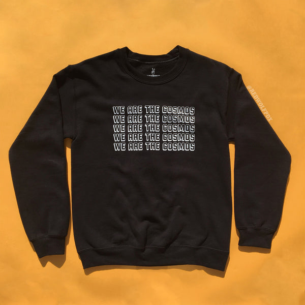 We are the Cosmos Sweatshirt