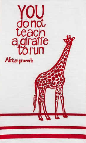 "Hand printed african proverb tea towel feat. giraffe and text saying ""you do not teach a giraffe to run"" in red"