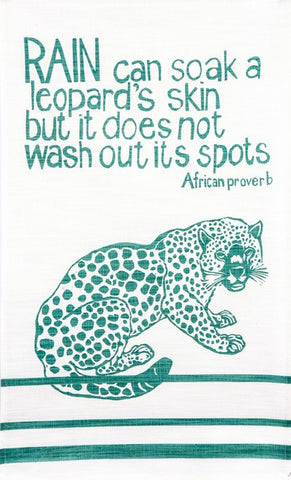 "fair trade hand printed african proverb tea towel feat. leopard and text saying ""rain can soak a leopards skin but it does not wash out its spots"" in mint"