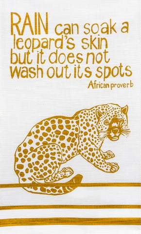 "fair trade hand printed african proverb tea towel feat. leopard and text saying ""rain can soak a leopards skin but it does not wash out its spots"" in mustard"