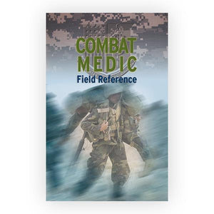 Jones & Bartlett: Combat Medic Field Reference - First Edition