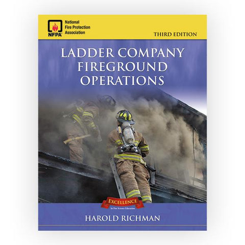 Jones & Bartlett: Ladder Company Fireground Operations-Third Edition