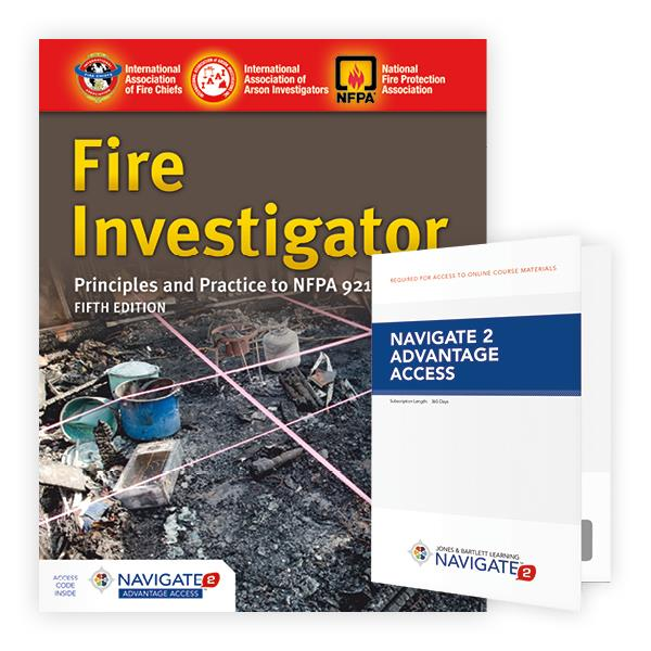Jones & Bartlett: Fire Investigator Principles and Practice to NFPA 921 and 1033 Fifth Edition