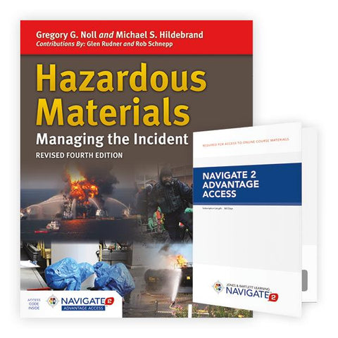 Jones & Bartlett: Hazardous Materials - Managing the Incident with Navigate 2 Advantage Access Fourth Edition