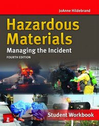 Jones & Bartlett: Hazardous Materials - Managing the Incident, Student Workbook, Fourth Edition