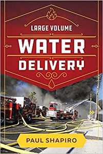 Fire Engineering Books: Large Volume Water Delivery