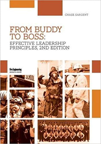 Fire Engineering Books: From Buddy to Boss Effective Fire Service Leadership 2e, Full-Day Seminar DVD