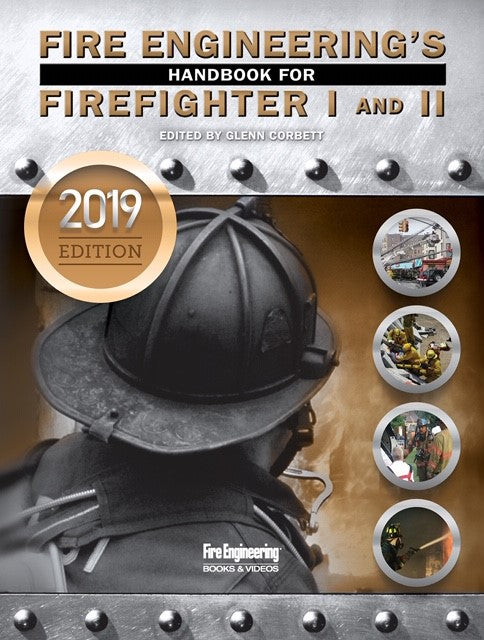 Fire Engineering Books: Fire Engineering Handbook for Firefighter I&II, 2019 update