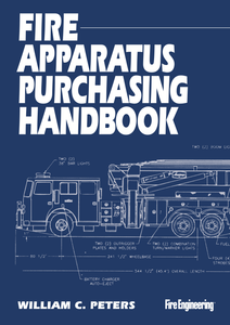 Fire Engineering Books: Fire Apparatus Purchasing Handbook