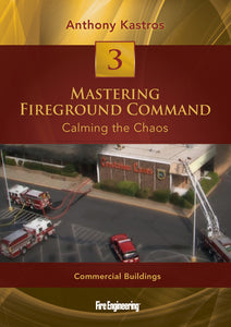Mastering Fireground Command DVD #3