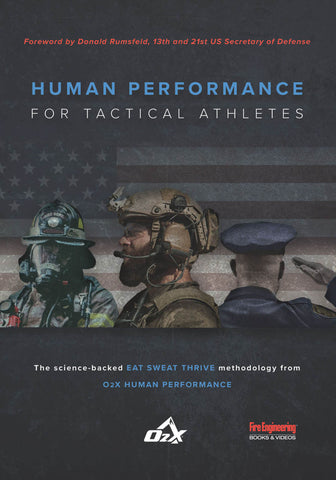 Fire Engineering: Human Performance for Tactical Athletes