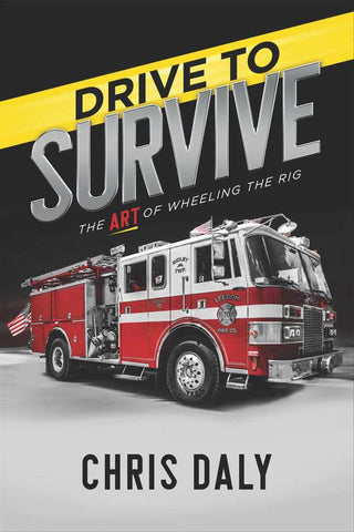 Fire Engineering Books: Drive to Survive