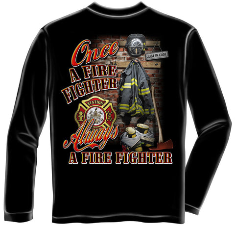 Erazor Bits: Once And Always A Firefighter Long Sleeve T-Shirt