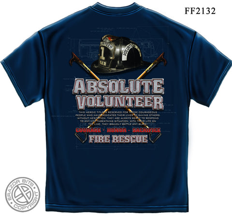 Erazor Bits: Absolute Volunteer Firefighter T-Shirt