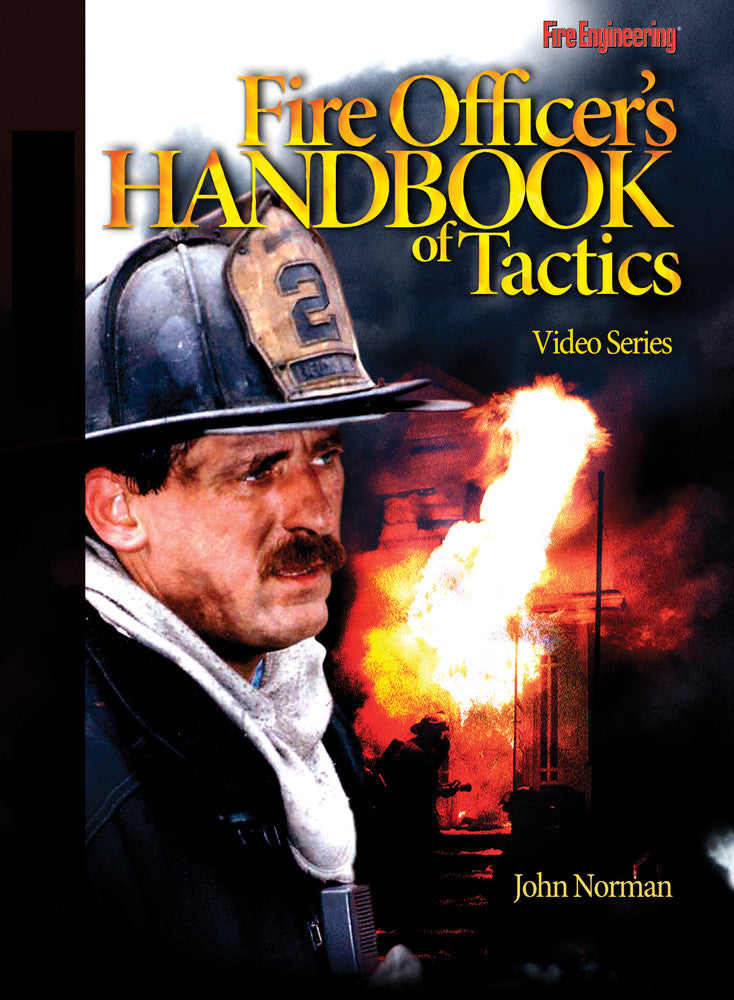 Fire Engineering Books: Fire Officer's Handbook of Tactics  Video Series DVD #10