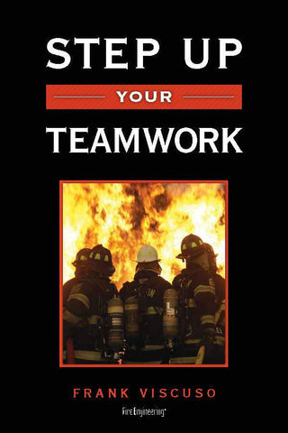 Fire Engineering Books: Step Up Your Teamwork