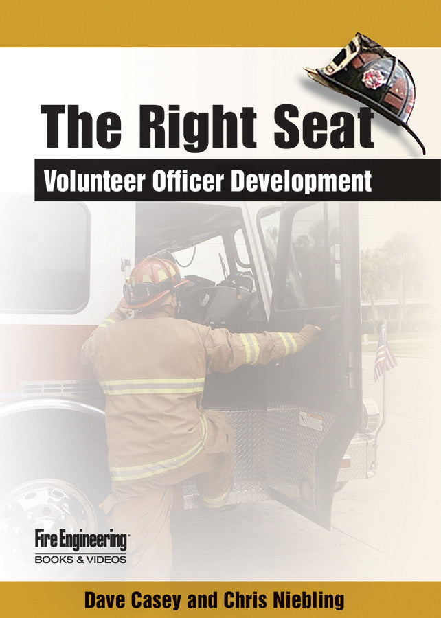 Fire Engineering Books: The Right Seat - Volunteer Officer Development DVD