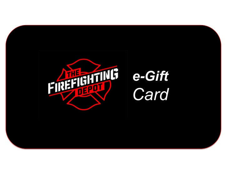 The Firefighting Depot e-Gift Card