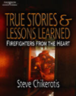 Cengage Learning: Firefighters from the Heart - True Stories and Lessons Learned, 1st Edition